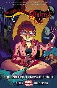Cover-Bild zu North, Ryan: The Unbeatable Squirrel Girl 02. Squirrel You Know it's