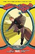 Cover-Bild zu North, Ryan (Ausw.): The Unbeatable Squirrel Girl Vol. 6: Who Run the World? Squirrels