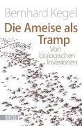 Cover-Bild zu Kegel, Bernhard: Die Ameise als Tramp