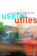 Cover-Bild zu Useful - Utiles. Jacques Ferrier Architectures