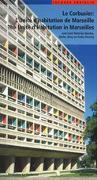 Cover-Bild zu Le Corbusier - L'Unité d habitation de Marseille / The Unité d Habitation in Marseilles