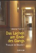 Cover-Bild zu Das Lachen am Ende des Gangs von Hoehne, Verena