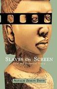 Cover-Bild zu Davis, Natalie Zemon: Slaves on Screen: Film and Historical Vision