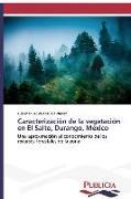 Cover-Bild zu Caracterización de la vegetación en El Salto, Durango, Mexico von Valenzuela Nuñez, Luis Manuel