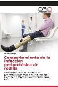 Cover-Bild zu Comportamiento de la infección periprotésica de rodilla von Garrigó, Freddy