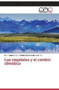 Cover-Bild zu Los vegetales y el cambio climático von Kurup, Ravikumar