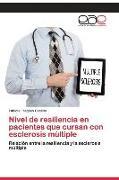 Cover-Bild zu Nivel de resiliencia en pacientes que cursan con esclerosis múltiple von Fragoso Castillo, Fabiola