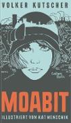 Cover-Bild zu Volker Kutscher: Moabit (eBook) von Kutscher, Volker
