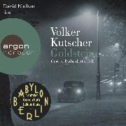 Cover-Bild zu Goldstein - Gereon Raths dritter Fall (Ungekürzte Lesung) (Audio Download) von Kutscher, Volker
