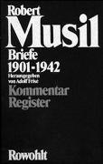 Cover-Bild zu Musil, Robert: Bd. 2: Briefe 1901 - 1942 - Briefe 1901-1942