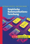 Cover-Bild zu Empirische Kommunikationsforschung