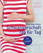 Cover-Bild zu Dr. Blott, Maggie: Alles über meine Schwangerschaft Tag für Tag