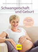 Cover-Bild zu Gebauer-Sesterhenn, Birgit: Schwangerschaft und Geburt