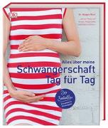 Cover-Bild zu Blott, Dr. Maggie: Alles über meine Schwangerschaft Tag für Tag