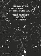 Cover-Bild zu Bartoli, Sandra (Hrsg.): Tiergarten, Landscape of Transgression