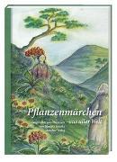 Cover-Bild zu Pflanzenmärchen aus aller Welt von Jaenike, Djamila