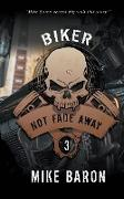 Cover-Bild zu Baron, Mike: Not Fade Away