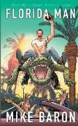 Cover-Bild zu Baron, Mike: Florida Man