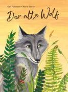 Cover-Bild zu Der alte Wolf von Rühmann, Karl