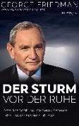 Cover-Bild zu George Friedman: Der Sturm vor der Ruhe