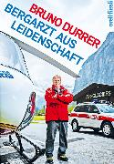 Cover-Bild zu Bergarzt aus Leidenschaft