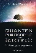 Cover-Bild zu Warnke, Ulrich: Quantenphilosophie und Interwelt
