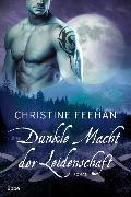 Cover-Bild zu Dunkle Macht der Leidenschaft von Feehan, Christine