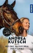 Cover-Bild zu Andrea Kutsch - Aus dem Blickwinkel des Pferdes (eBook) von Kutsch, Andrea