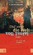 Cover-Bild zu Mai, Klaus-Rüdiger: Und wenn die Welt voll Teufel wär. Martin Luther in Worms