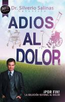 Cover-Bild zu Adios Al Dolor von Salinas, Dr Silverio