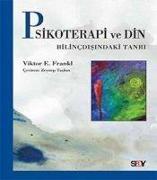 Cover-Bild zu E. Frankl, Viktor: Psikoterapi ve Din