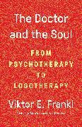 Cover-Bild zu Frankl, Viktor E: The Doctor and the Soul