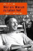 Cover-Bild zu Frankl, Viktor E.: Wer ein Warum zu leben hat