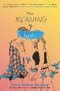 Cover-Bild zu The Meaning of Birds