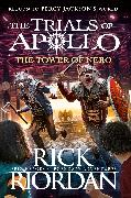 Cover-Bild zu The Tower of Nero (The Trials of Apollo Book 5)