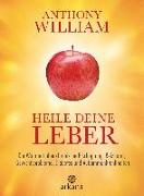 Cover-Bild zu William, Anthony: Heile deine Leber