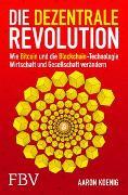 Cover-Bild zu Koenig, Aaron: Die dezentrale Revolution