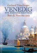 Cover-Bild zu Venedig für Fortgeschrittene