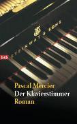Cover-Bild zu Mercier, Pascal: Der Klavierstimmer