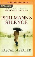 Cover-Bild zu Mercier, Pascal: PERLMANNS SILENCE 2M