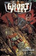 Cover-Bild zu Cates, Donny: Ghost Fleet Volume 1 Deadhead