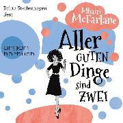 Cover-Bild zu Aller guten Dinge sind zwei (Gekürzte Lesefassung) (Audio Download) von McFarlane, Mhairi