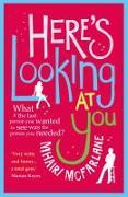 Cover-Bild zu Here's Looking At You von McFarlane, Mhairi