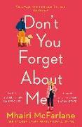 Cover-Bild zu Don't You Forget About Me (eBook) von McFarlane, Mhairi