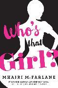 Cover-Bild zu Who's That Girl? (eBook) von McFarlane, Mhairi