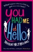 Cover-Bild zu You Had Me At Hello (eBook) von McFarlane, Mhairi
