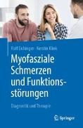 Cover-Bild zu Myofasziale Schmerzen und Funktionsstörungen von Eichinger, Rolf