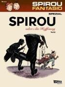 Cover-Bild zu Bravo, Emile: Spirou und Fantasio Spezial 28: Spirou oder die Hoffnung 2