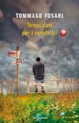 Cover-Bild zu Tempi duri per i romantici von Fusari, Tommaso