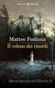 Cover-Bild zu Il veleno dei ricordi von Fontana, Matteo